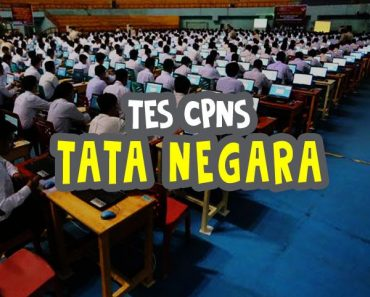 [Try Out CPNS] Soal Tes CPNS 'Tata Negara'